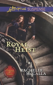 Royal Heist ebook by Rachelle McCalla