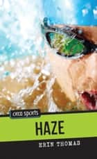 Haze ebook by Erin Thomas