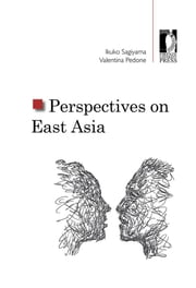 Perspectives on East Asia ebook by Ikuko Sagiyama,Valentina Pedone