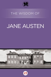 The Wisdom of Jane Austen ebook by Philosophical Library