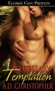 Necessary Temptation ebook by A.D. Christopher