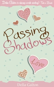 Passing Shadows ebook by Della Galton