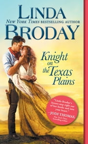 Knight on the Texas Plains ebook by Linda Broday