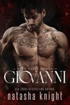Giovanni - a Dark Mafia Romance ebook by