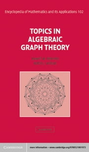 Topics in Algebraic Graph Theory ebook by Lowell W. Beineke,Robin J. Wilson,Peter J. Cameron