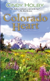 Colorado Heart ebook by Cindy Holby