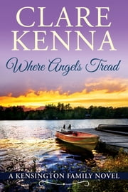 Where Angels Tread ebook by Clare Kenna