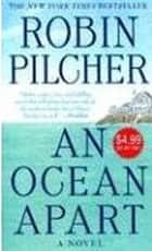 An Ocean Apart - A Novel ebook by Robin Pilcher