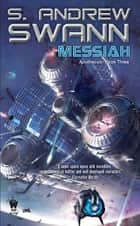 Messiah ebook by S. Andrew Swann