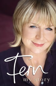 Fern - My Story ebook by Fern Britton