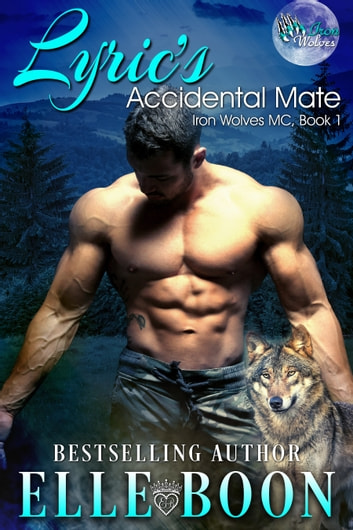Lyric's Accidental Mate ebook by Elle Boon