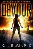 Devour ebook by R. L. Blalock