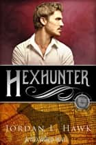 Hexhunter ebook by Jordan L. Hawk