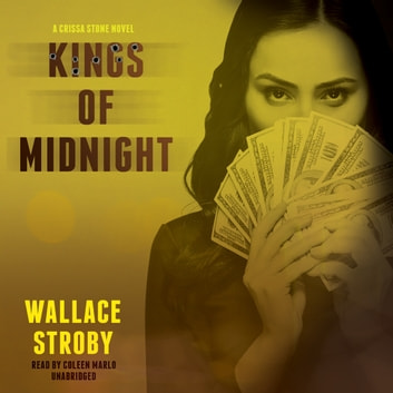 Kings of Midnight audiobook by Wallace Stroby