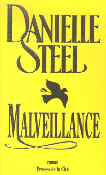 Malveillance ebook by Danielle STEEL