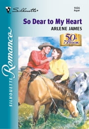 So Dear to My Heart ebook by Arlene James