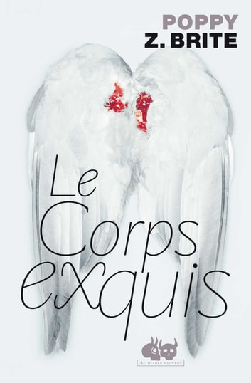 Le Corps exquis eBook by Poppy Z BRITE