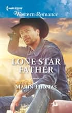 Lone Star Father ebook by Marin Thomas