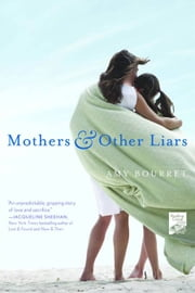 Mothers and Other Liars ebook by Amy Bourret
