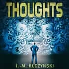 Thoughts audiobook by J.-M. Kuczynski