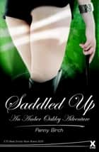 Saddled up - An Amber Oakley Adventure ebook by Penny Birch