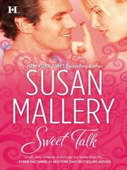 Sweet Talk ebook by Susan Mallery
