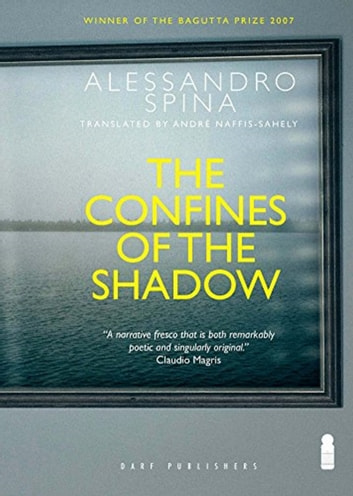 The Confines of the Shadow - The Colonial Conquest ebook by Alessandro Spina