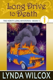 Long Drive to Death - The Verity Long Mysteries, #5 ebook by Lynda Wilcox