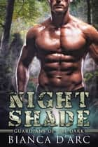 Night Shade ebook by Bianca D'Arc