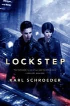Lockstep ebook by Karl Schroeder