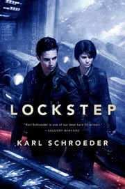 Lockstep - A Novel ebook by Karl Schroeder