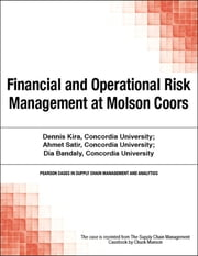 Financial and Operational Risk Management at Molson Coors ebook by Chuck Munson