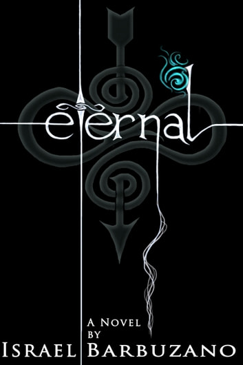 Eternal ebook by Israel Barbuzano