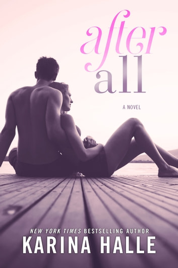 After All - A Hate to Love Standalone Romance ebook by Karina Halle