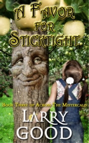 A Favor for Sticktight ebook by Larry Good