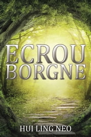 Ecrou Borgne ebook by Hui Ling Neo