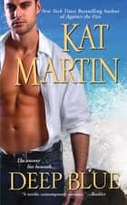 Deep Blue ebook by Kat Martin