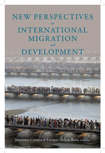 New Perspectives on International Migration and Development ebook by