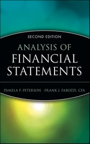 Analysis of Financial Statements ebook by Pamela P. Peterson,Frank J. Fabozzi