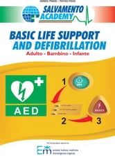 Basic Life Support and Defibrillation ebook by Salvamento Academy