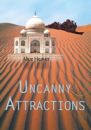 Uncanny Attractions ebook by Alice Heaver