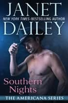 Southern Nights eBook par Janet Dailey