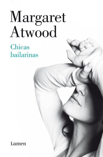 Chicas bailarinas ebook by Margaret Atwood