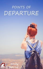 Points of Departure ebook by Emily O'Beirne