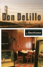Americana eBook by Don DeLillo