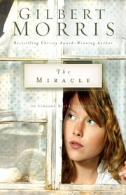 The Miracle ebook by Gilbert Morris