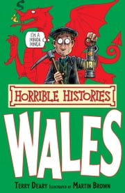Horrible Histories Special: Wales ebook by Terry Deary