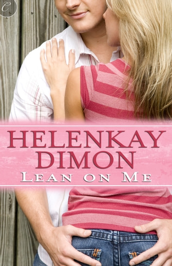 Lean on Me ebook by HelenKay Dimon
