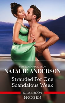 Stranded for One Scandalous Week ebook by Natalie Anderson