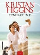 Confiaré en ti (Blue Heron 4) eBook by Kristan Higgins